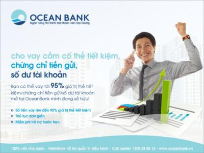 Vay vốn dễ dàng với thẻ tiết kiệm, chứng chỉ tiền gửi tại OceanBank